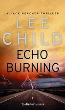 Echo Burning: (Jack Reacher 5): A Jack Reacher Novel By Lee Child
