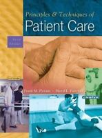 Principles and Techniques of Patient Care by Pierson, Frank M.