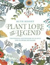 Plant Lore and Legend: The Wisdom and Wonder of Plants and Flowers Revealed (Har