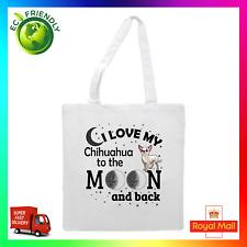 I Love My Chihuahua To The Moon Tote Shopping Bag Printed Shopper Bag Cute Dog