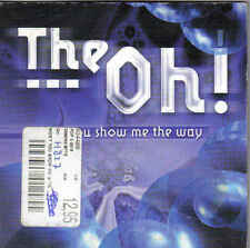The O-Want You Show me the Way cd single