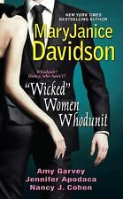 Wicked Women Whodunit Davidson, MaryJanice, Garvey, Amy, Apodaca, Jennifer, Coh