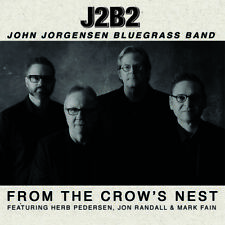 John Jorgenson Bluegrass Band - From The Crow's Nest [New CD]
