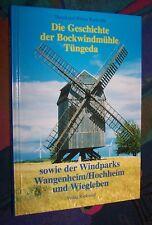 TÜNGEDA (Thüringen) - Geschichte der Bockwindmühle # Verlag Rockstuhl