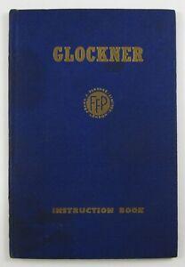 Vintage Glockner Cylinder Printing Press Manual Maintenance Operation 1950's