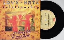 "SCHNELL FENSTER - LOVE HATE RELATIONSHIP - 7"" 45 VINYL RECORD w PICT SLV - 1988"