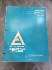 Allis-Chalmers Forklift F Series Service Manual - FREE SHIPPING