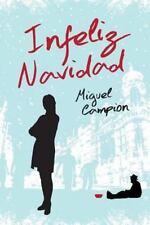 Infeliz Navidad by Miguel Campion (2013, Paperback)