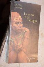 La mort du roi Tsongor Gaudé  Laurent Occasion Livre