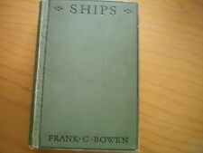 SHIPS FOR ALL  by FRANK BOWEN 3RD EDN 1930 H/B