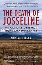 The Death of Josseline: Immigration Stories from the Arizona Borderlands by Mar