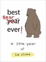 Best Bear Ever!: A Little Year of Liz Climo by Climo, Liz