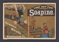 Werbekarte - Victorian Trade Card LOOK OUT FOR SOAPINE Dirt Killer Kendall