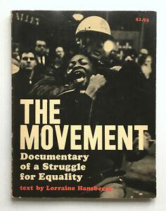 THE MOVEMENT Lorraine HANSBERRY Danny LYON 1st printing 1964 SNCC Rust College