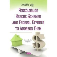FORECLOSURE RESCUE SCHEMES AND FEDERAL (Government Proc - Paperback NEW JOSLIN D