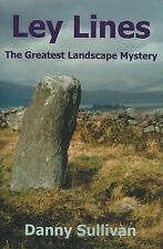 NEW Ley Lines: The Greatest Landscape Mystery by Danny Sullivan