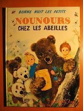Bonne nuit les petits-NOUNOURS chez les abeilles-ORTF-Ed des Deux Coqs d'Or 1965