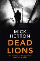 Dead Lions: Jackson Lamb Thriller 2, Herron, Mick, New,