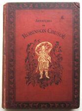 FOE Daniel de. Robinson Crusoé. 1872. 100 belles gravures