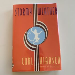 Stormy Weather By Carl Hiaasen - First Edition Hardcover 1995