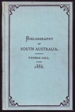 More details for bibliography south australia thomas gill 1886 colonial & indian exhibition