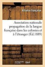 Association Nationale Pour la Propagation de la Langue Francaise Dans les...