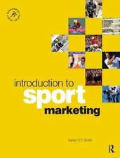 Introduction to Sport Marketing by Aaron Smith