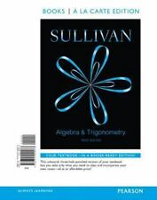 Algebra and Trigonometry, Books a la Carte Edition by Michael Sullivan (2014,...