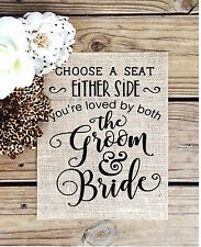 "8""x10"" Rustic Country Burlap Wedding Sign CHOOSE A SEAT NOT A SIDE"