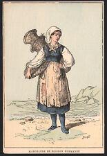Ancienne gravure aquarellée costume marchande de poissons poissonnière Normandie