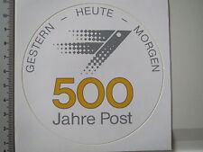 Aufkleber Sticker 500 Jahre Deutsche Post (3694)
