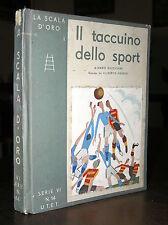 P628_IL TACCUINO DELLO SPORT Ill.MATELDI- La scala d'oro N.14 1932 1ª edizione