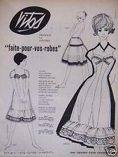 PUBLICITÉ 1958 VITOS LINGERIE FAITE POUR VOS ROBES - ADVERTISING