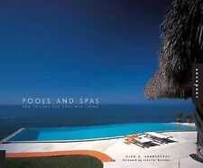 Pools and Spas: New Designs for Gracious Living