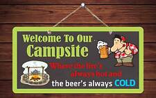 """609Hs Welcome To Our Campsite Beer's Cold 5""""x10"""" Aluminum Hanging Novelty Sign"""