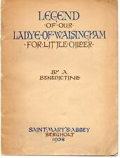 LEGEND OF OUR LADYE OF WALSINGHAM FOR LITTLE CHILDER BY A BENEDICTINE 1938 PB