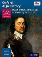 Oxford AQA History for A Level: Stuart Britain and the Crisis of Monarchy    NEW