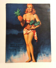 1940 Pinup Girl Calendar Art Pineapples Iron & Steel Products Inc Ad EARL MORAN