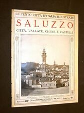 Saluzzo, città, vallate, chiese e castelli - Le Cento Città d'Italia illustrate