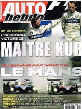 A27- Auto Hebdo N°1652 GP du Canada Victoire de Kubica,Le Mans