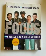 Focus on College and Career Success by Constance Staley