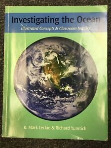 Investigating the Ocean | R. Mark Leckie and Richard Yuretich