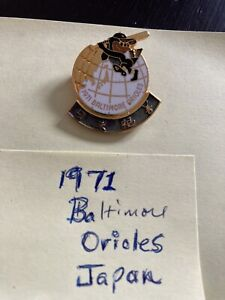 1971 BALTIMORE ORIOLES TOUR OF JAPAN PRESS PIN, HARD TO FIND.