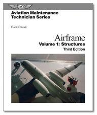 ASA Aviation Maintenance Technician Series: Airframe Structures - AMT-STRUC-3H