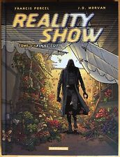 REALITY SHOW Tome 3 Final cut EO 2005 État neuf