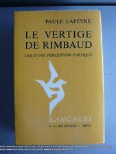 Biblio Rimbaldien Lapeyre Vertige de Rimbaud perception