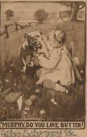 1909 VINTAGE MURPHY, do you LOVE BUTTER BULLDOG, GIRL & BUTTERCUPS POSTCARD