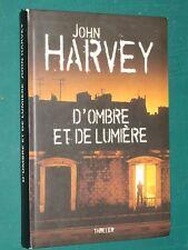 D'ombre et de lumière John HARVEY