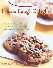 Cookie Dough Delights: More Than 150 Foolproof Recipes for Cookies, Bars and Oth