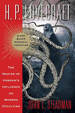 H. P. Lovecraft and the Black Magickal Tradition: The Master of Horror's Influen